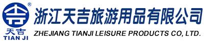 Zhejiang Tianji Leisure Products Co. Ltd.