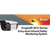 Guide KnightIR SFU Series: Entry-level Thermal Infrared Security Monitoring System