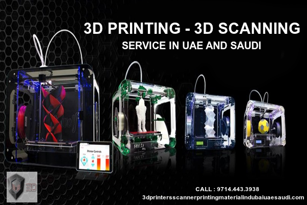 Best 3d printers scanner printing material service providing company in dubai uae saudi