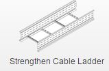 Strengthen cable ladder
